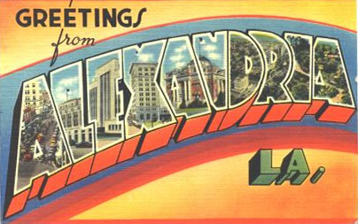 Greetings from Alexandria ... vintage postcard from the collection of the Louisiana History Museum