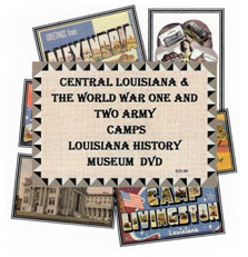 Central Louisiana and World War One and Two DVD