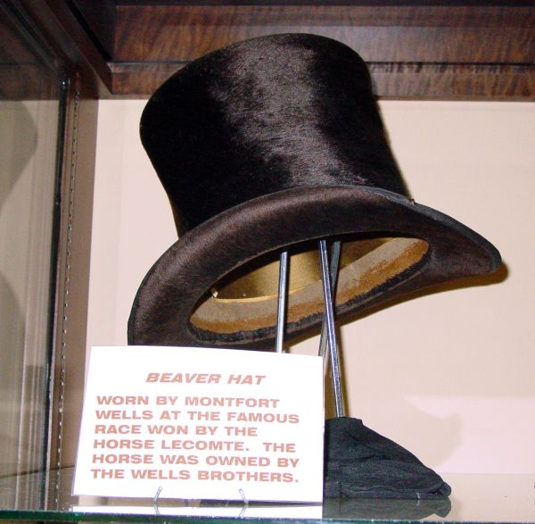 Beaver Top Hat worn by Montfort Wells, owner of the race horse Lecompte