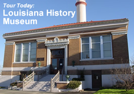 Tour the Louisiana History Museum